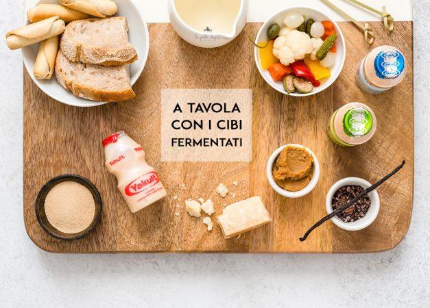 A tavola con i cibi fermentati, elisir di benessere e longevità!