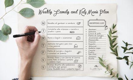 Il menù settimanale perfetto per i bambini e tutta la famiglia